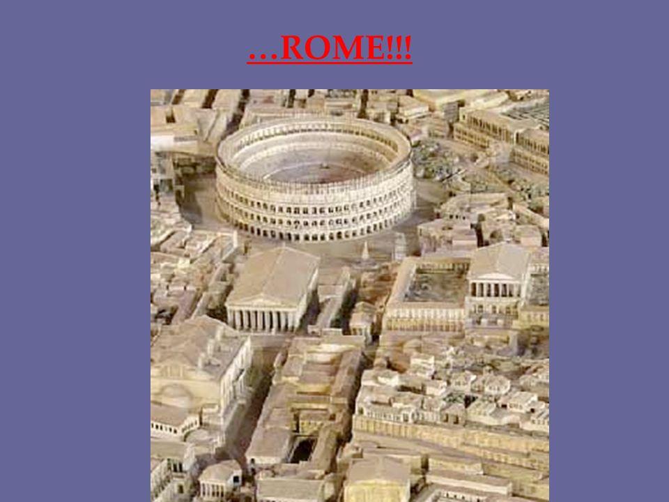 …ROME!!!