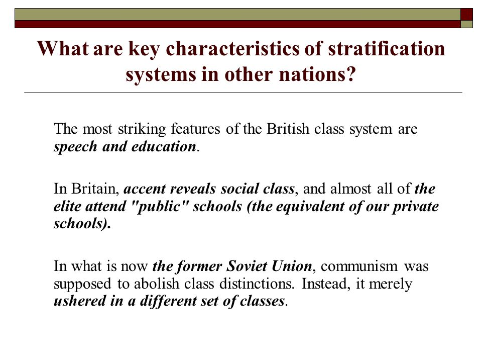 What are key characteristics of stratification systems in other nations