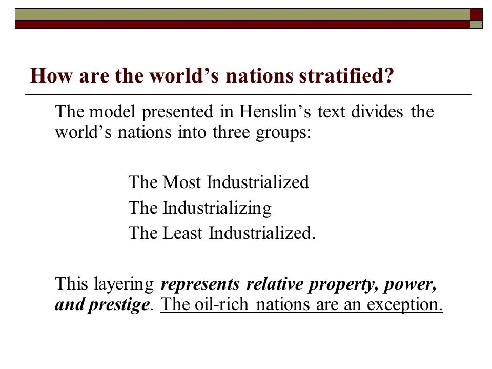 How are the world's nations stratified
