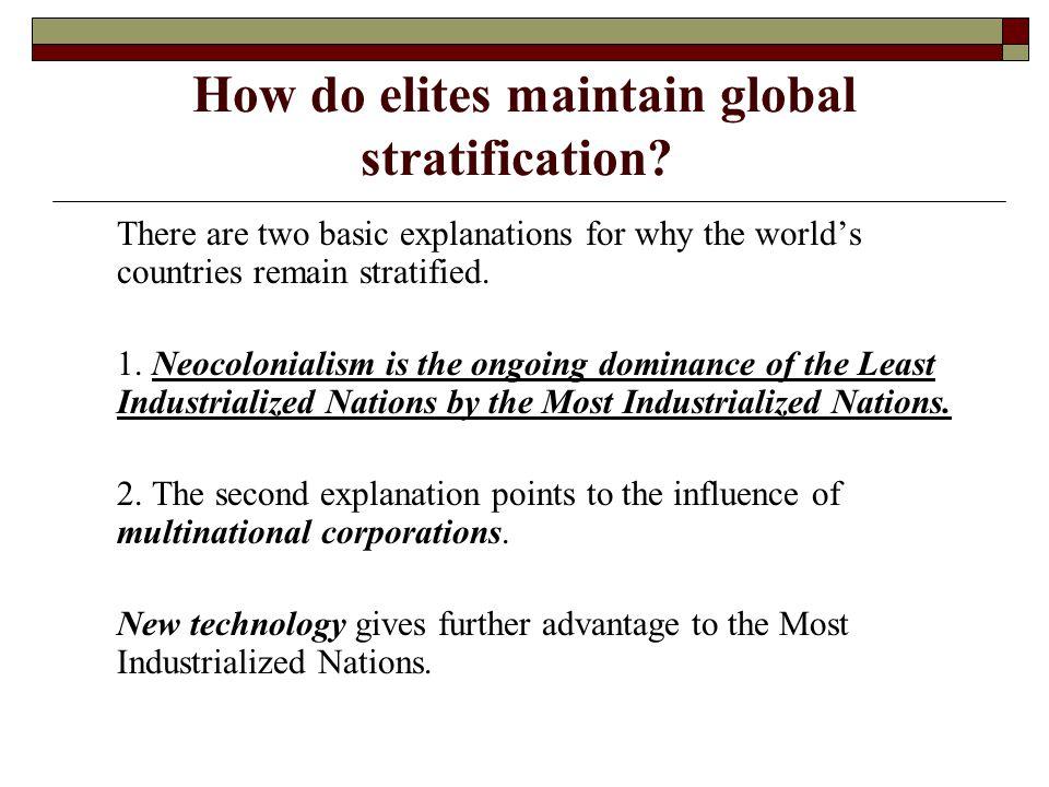 How do elites maintain global stratification