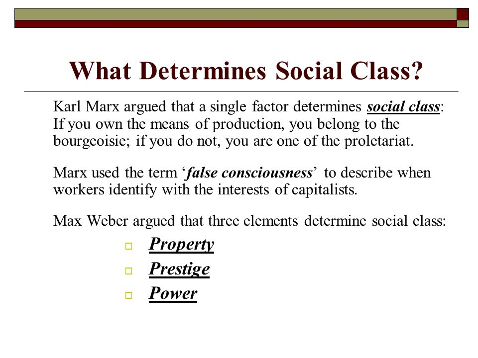 What Determines Social Class