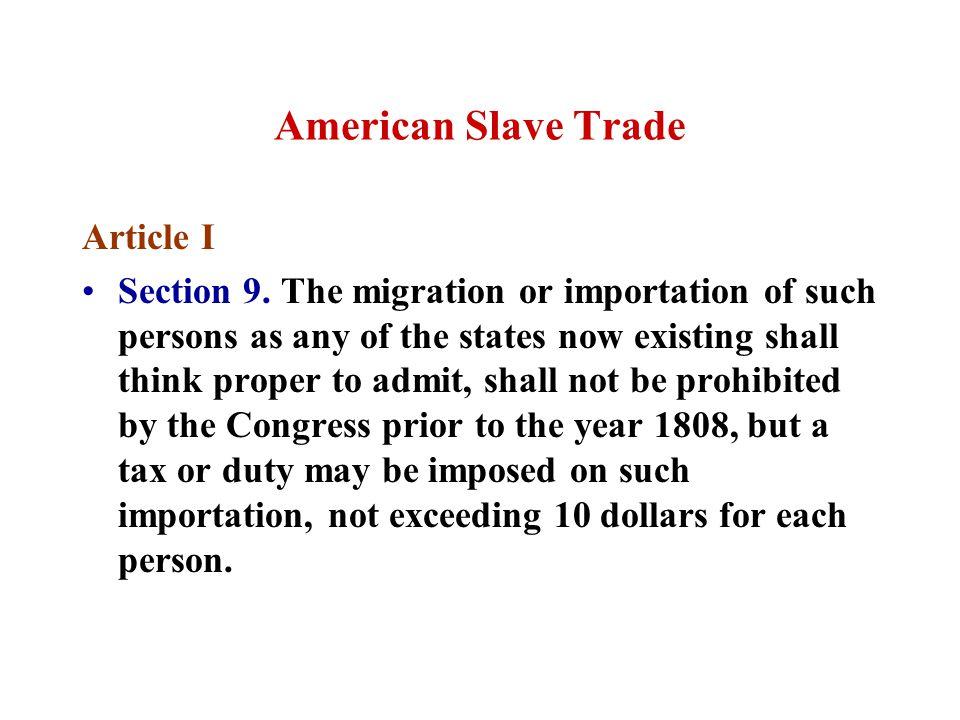 American Slave Trade Article I