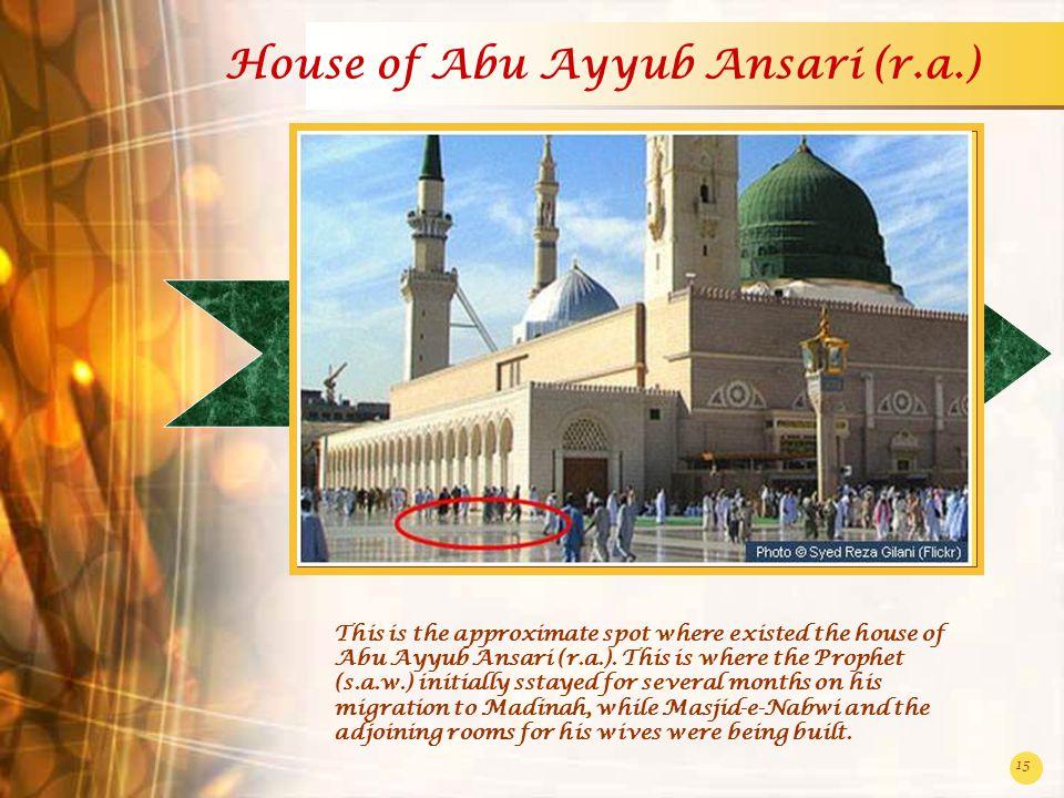 House of Abu Ayyub Ansari (r.a.)