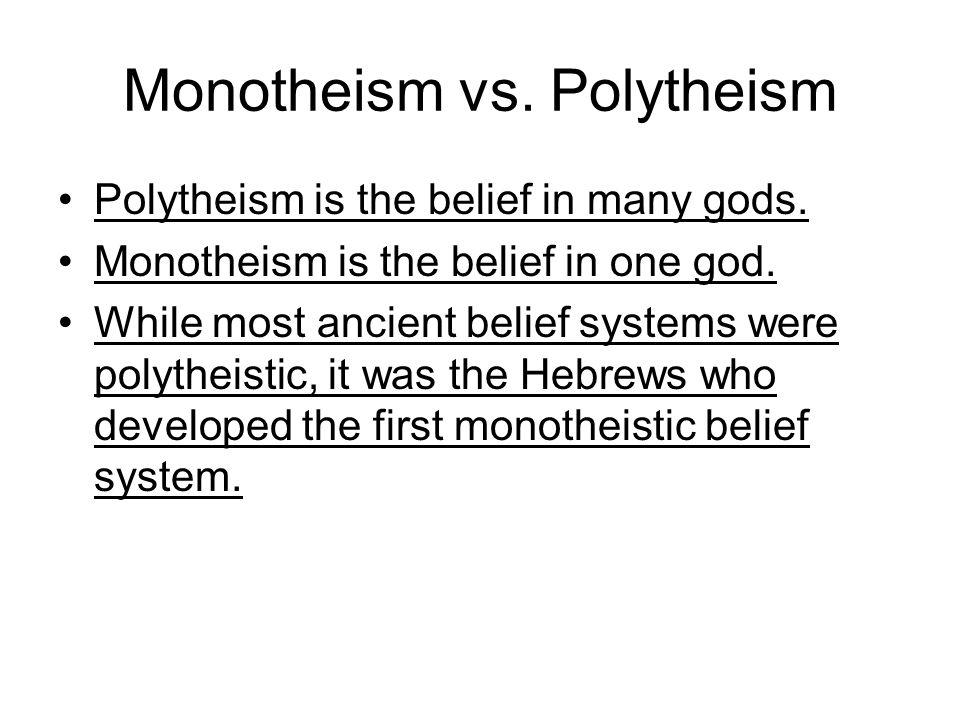 Monotheism vs. Polytheism