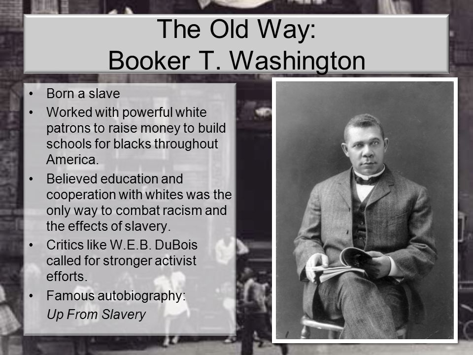 The Old Way: Booker T. Washington