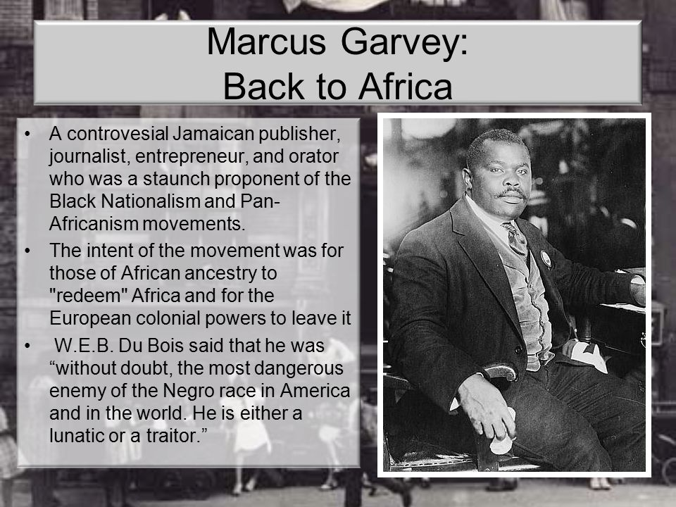 Marcus Garvey: Back to Africa