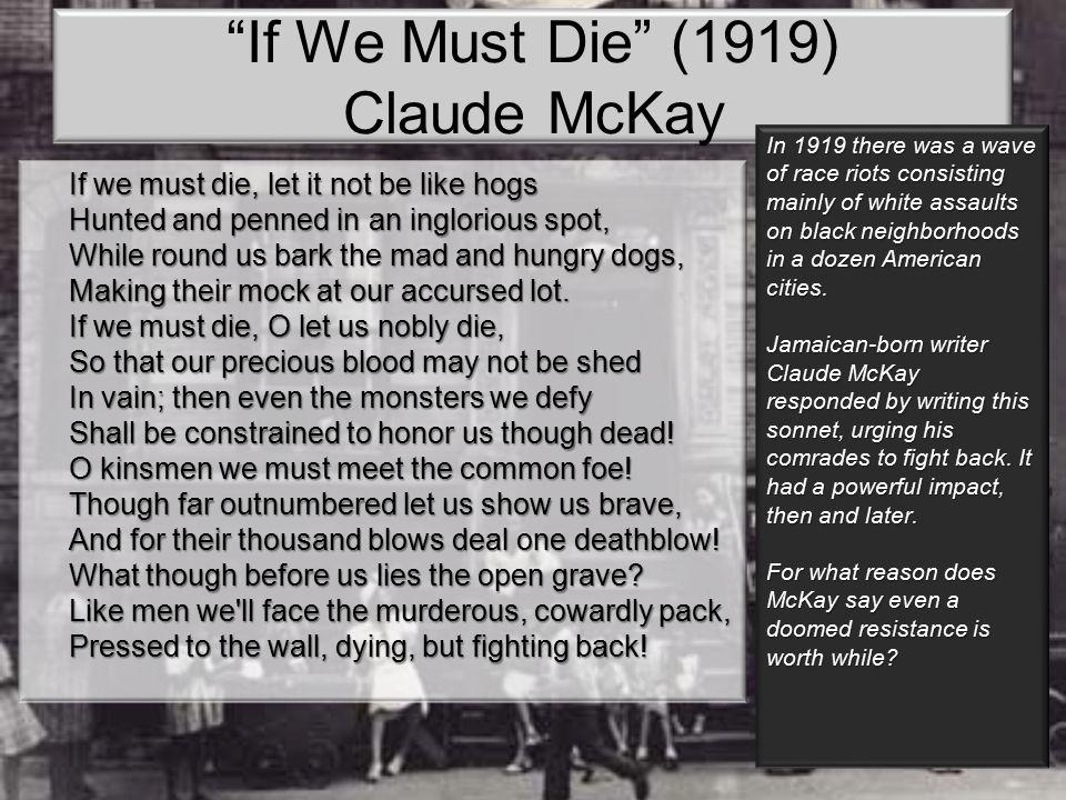 If We Must Die (1919) Claude McKay