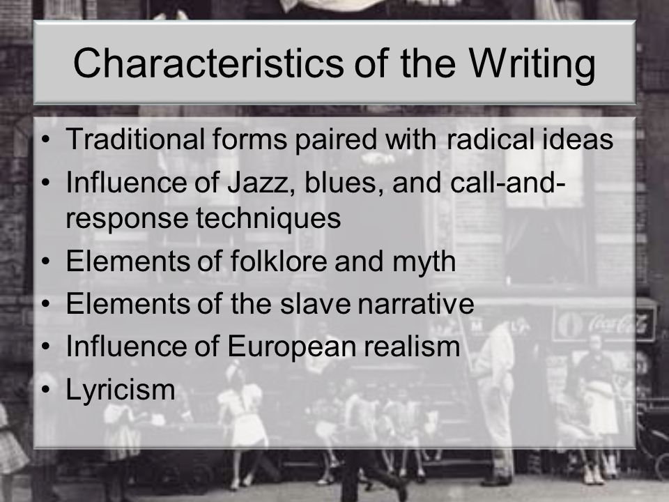 Characteristics of the Writing