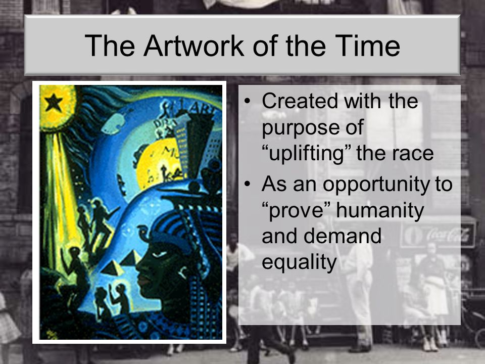 The Artwork of the Time Created with the purpose of uplifting the race.