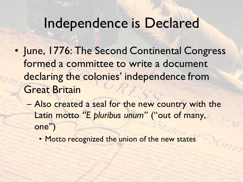 Independence is Declared