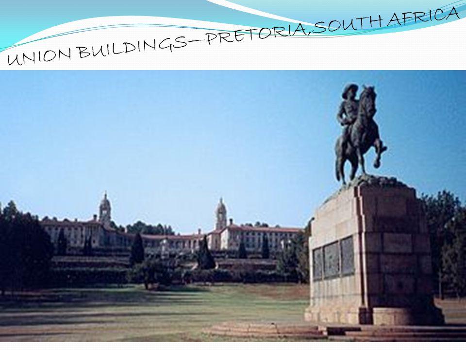 UNION BUILDINGS—PRETORIA,SOUTH AFRICA