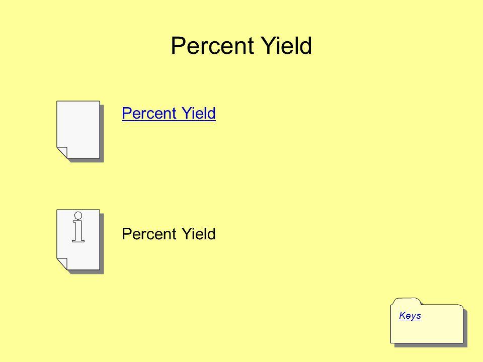 Percent Yield Percent Yield Percent Yield Keys