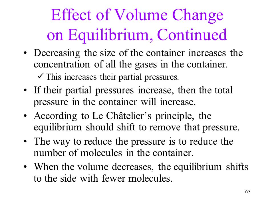 Effect of Volume Change on Equilibrium, Continued