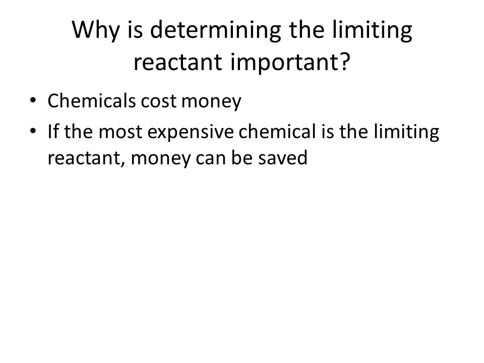 Why is determining the limiting reactant important