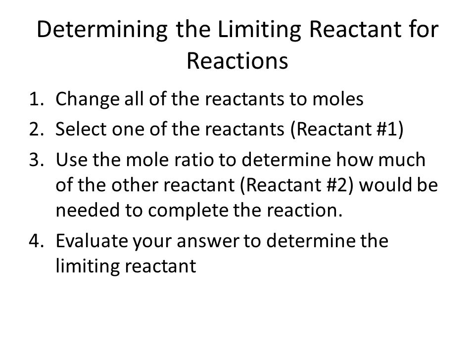 Determining the Limiting Reactant for Reactions