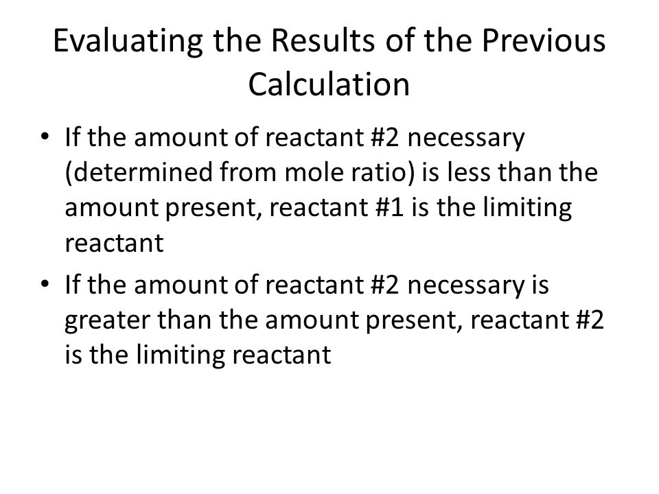 Evaluating the Results of the Previous Calculation
