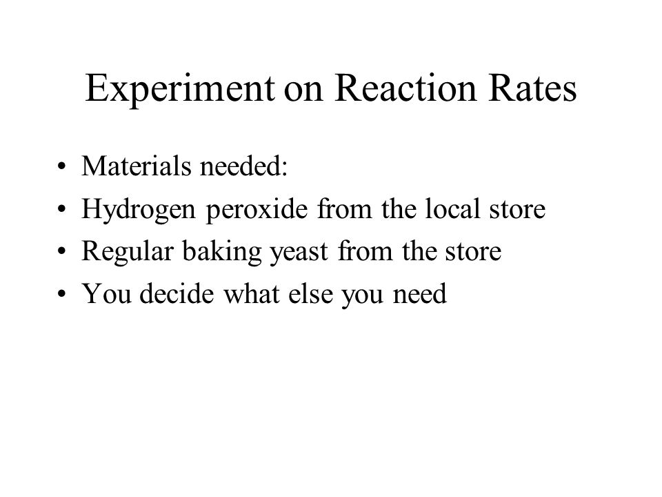Experiment on Reaction Rates
