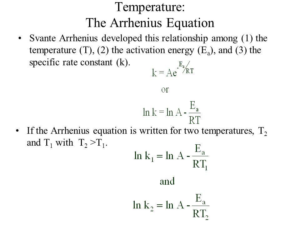 Temperature: The Arrhenius Equation