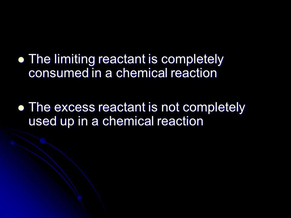 The limiting reactant is completely consumed in a chemical reaction