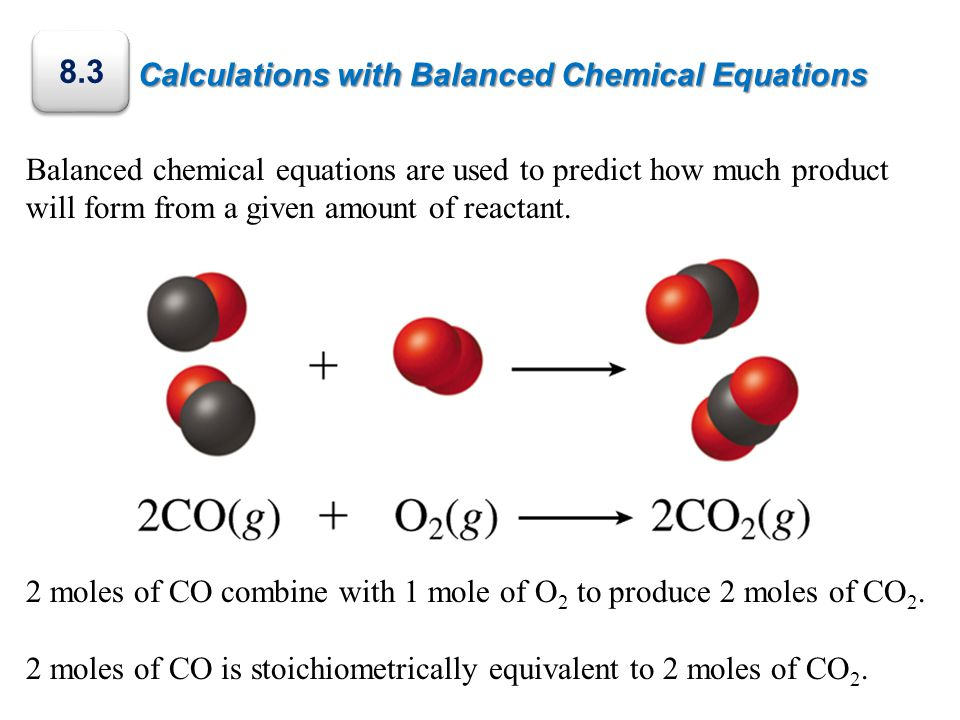 Calculations with Balanced Chemical Equations