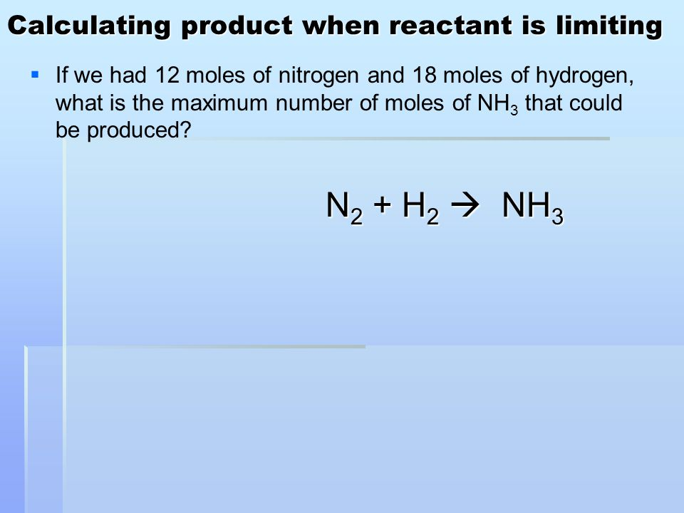 Calculating product when reactant is limiting