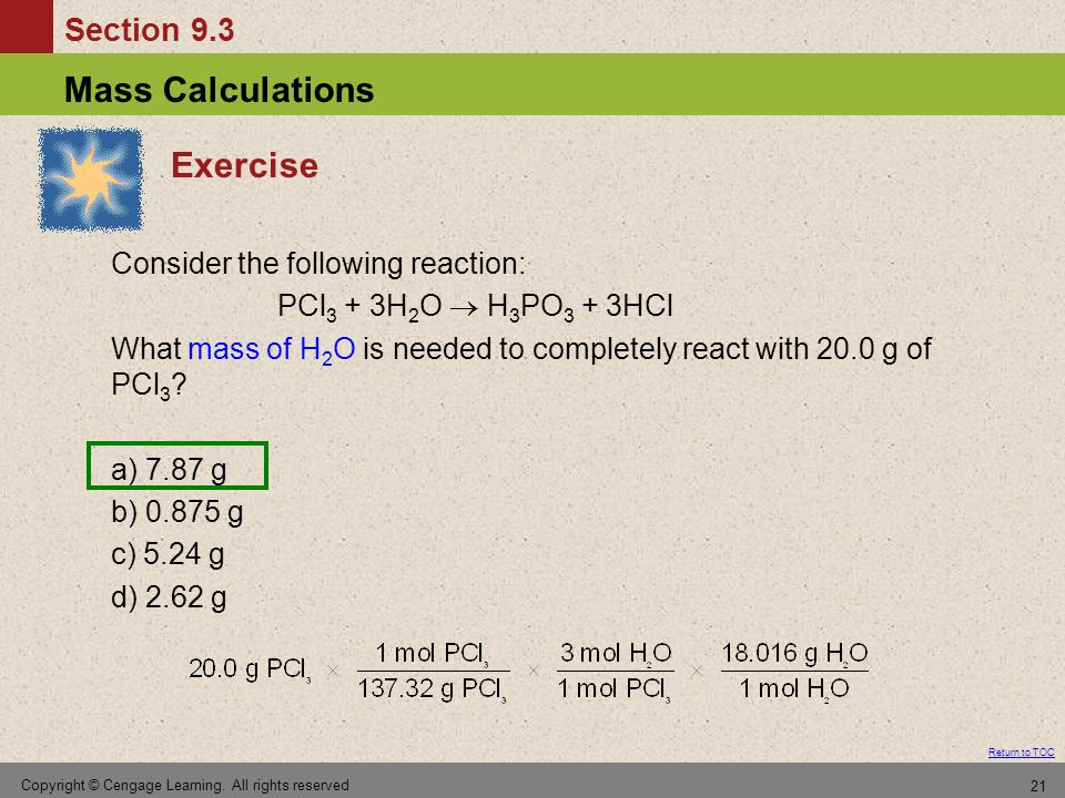 Exercise Consider the following reaction: PCl3 + 3H2O  H3PO3 + 3HCl