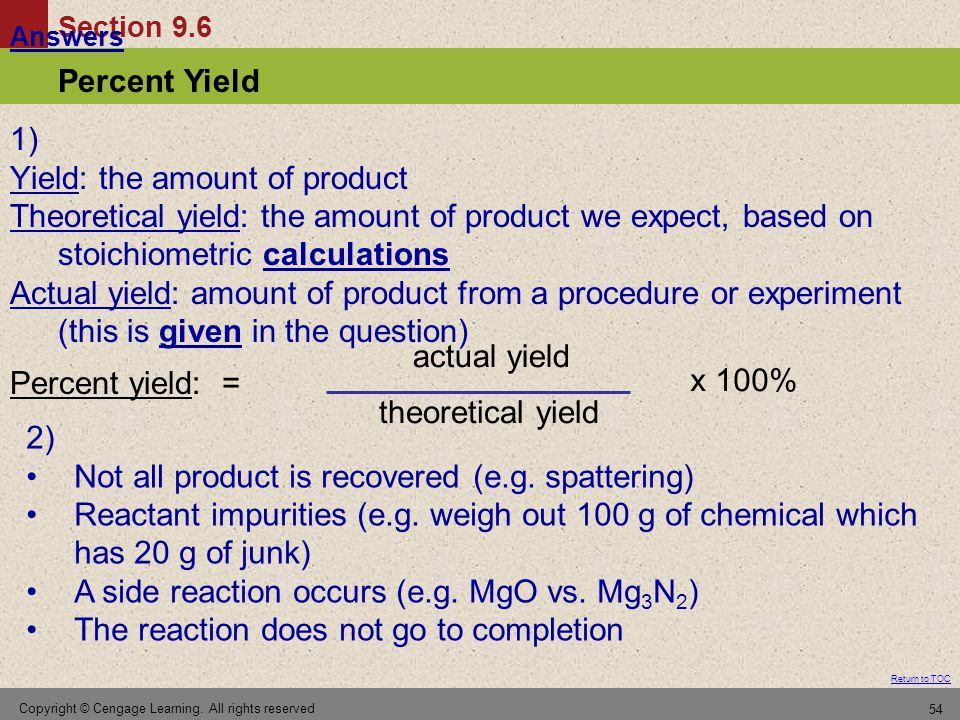 Yield: the amount of product