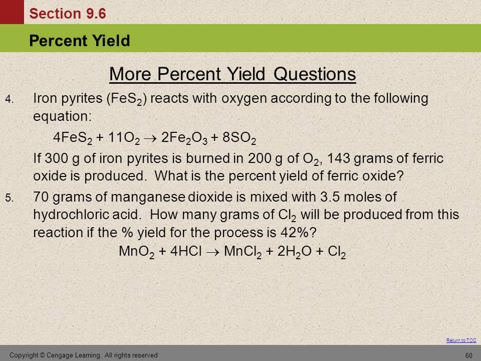 More Percent Yield Questions