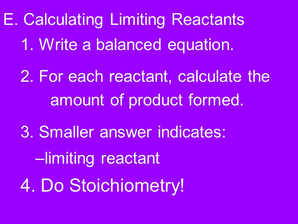 E. Calculating Limiting Reactants