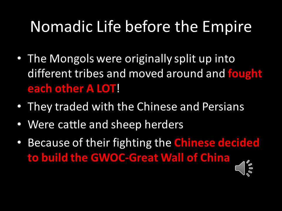 Nomadic Life before the Empire