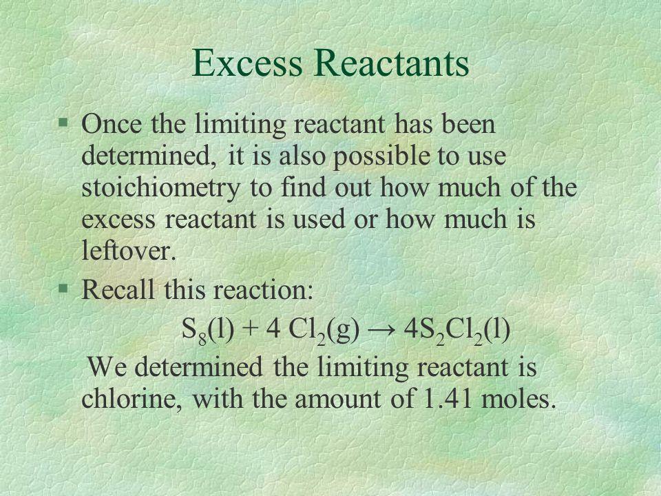 Excess Reactants