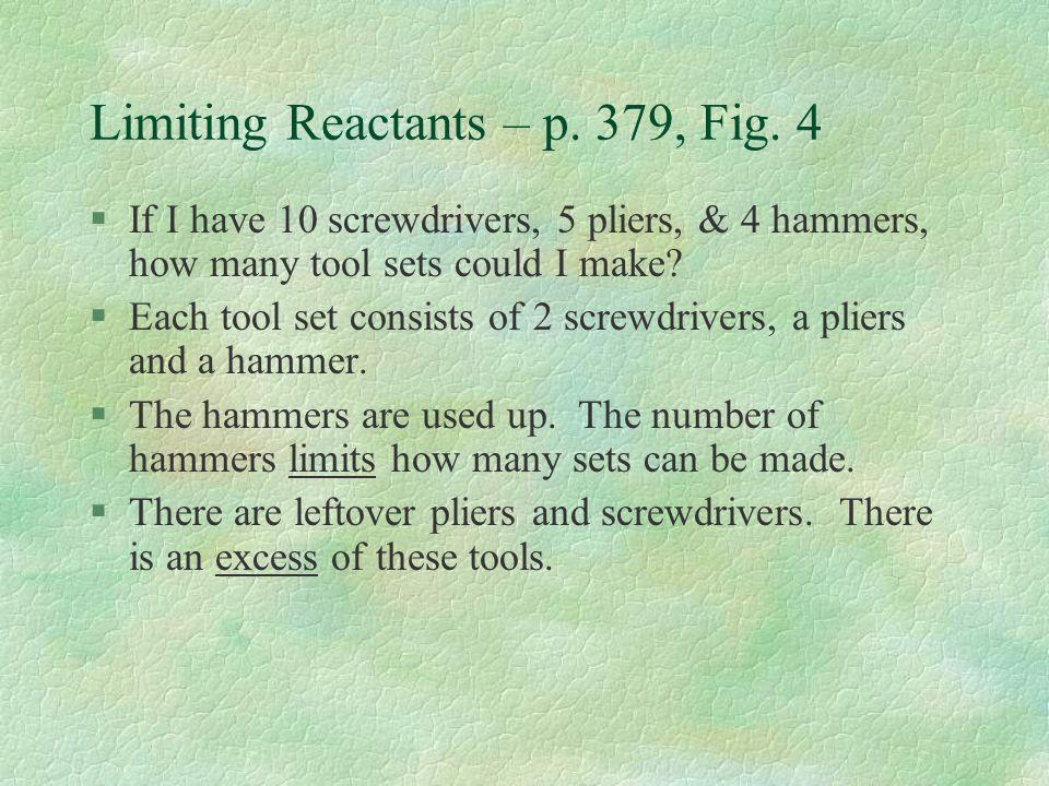 Limiting Reactants – p. 379, Fig. 4
