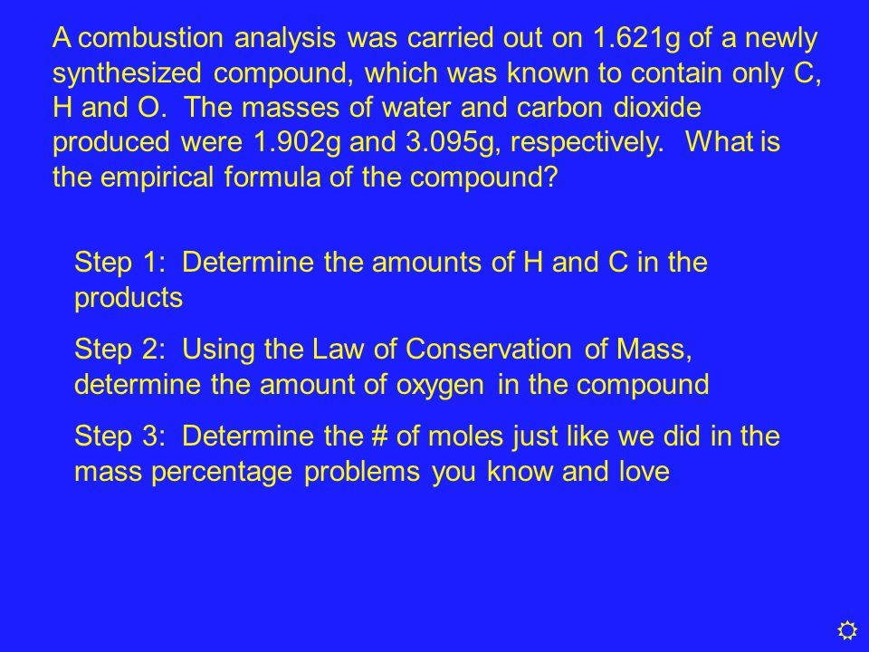 A combustion analysis was carried out on 1