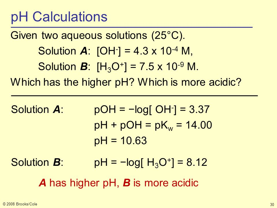 pH Calculations Given two aqueous solutions (25°C).