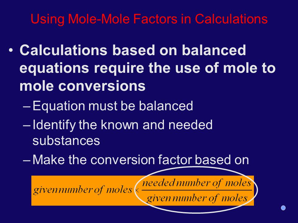 Using Mole-Mole Factors in Calculations