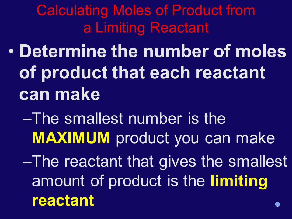 Calculating Moles of Product from a Limiting Reactant