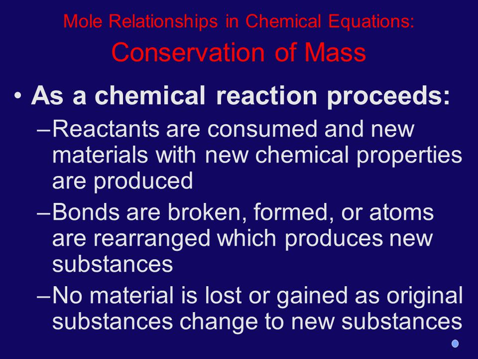 Mole Relationships in Chemical Equations: Conservation of Mass