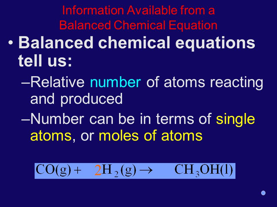 Information Available from a Balanced Chemical Equation