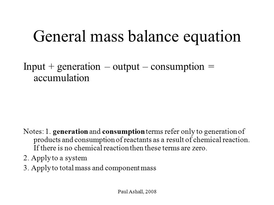 General mass balance equation