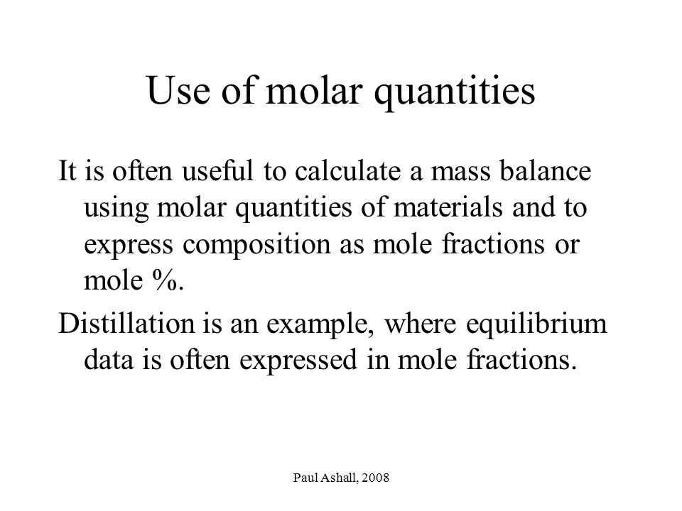 Use of molar quantities