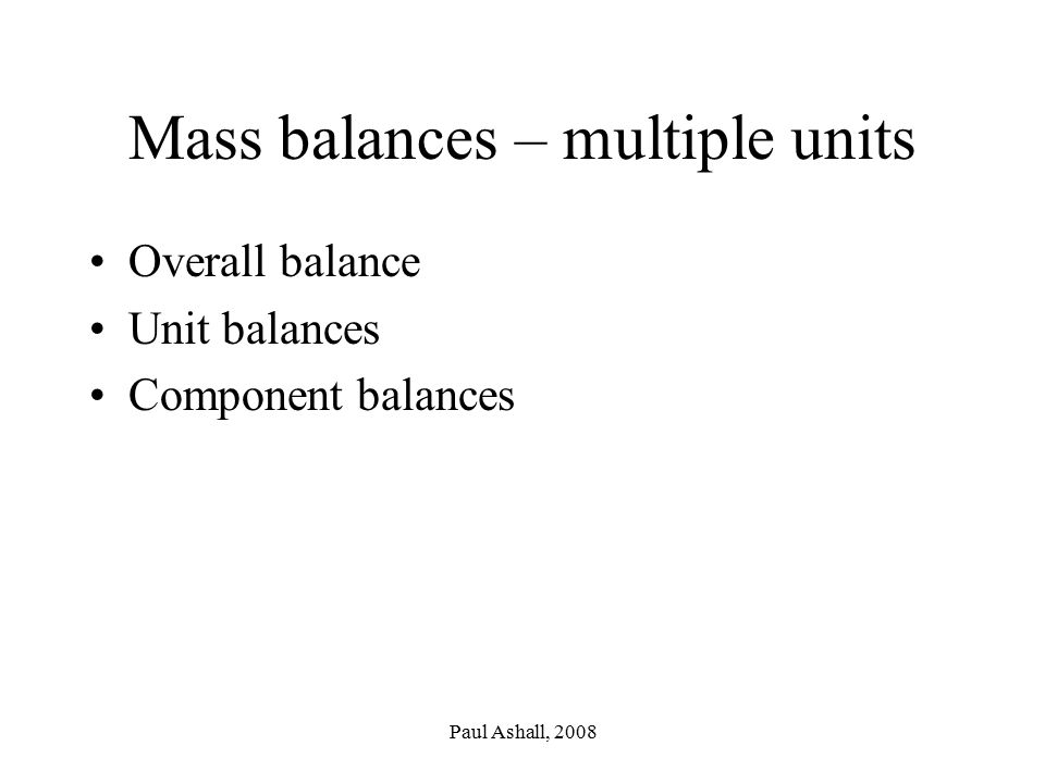 Mass balances – multiple units