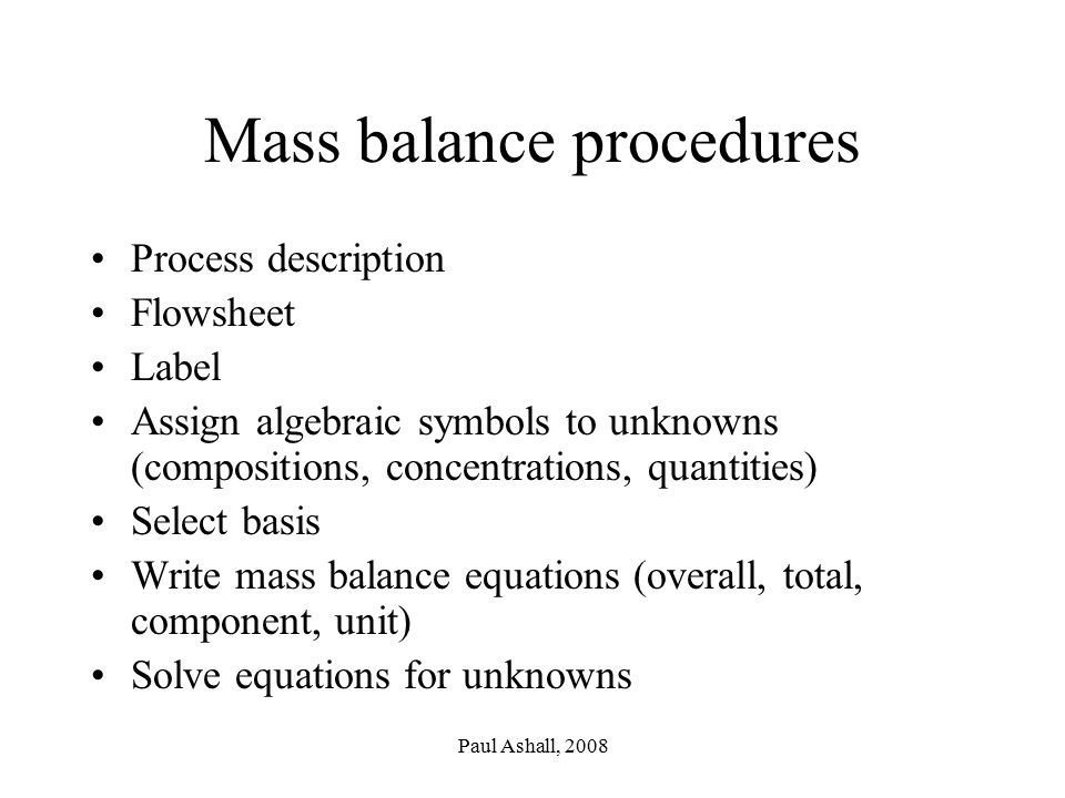 Mass balance procedures