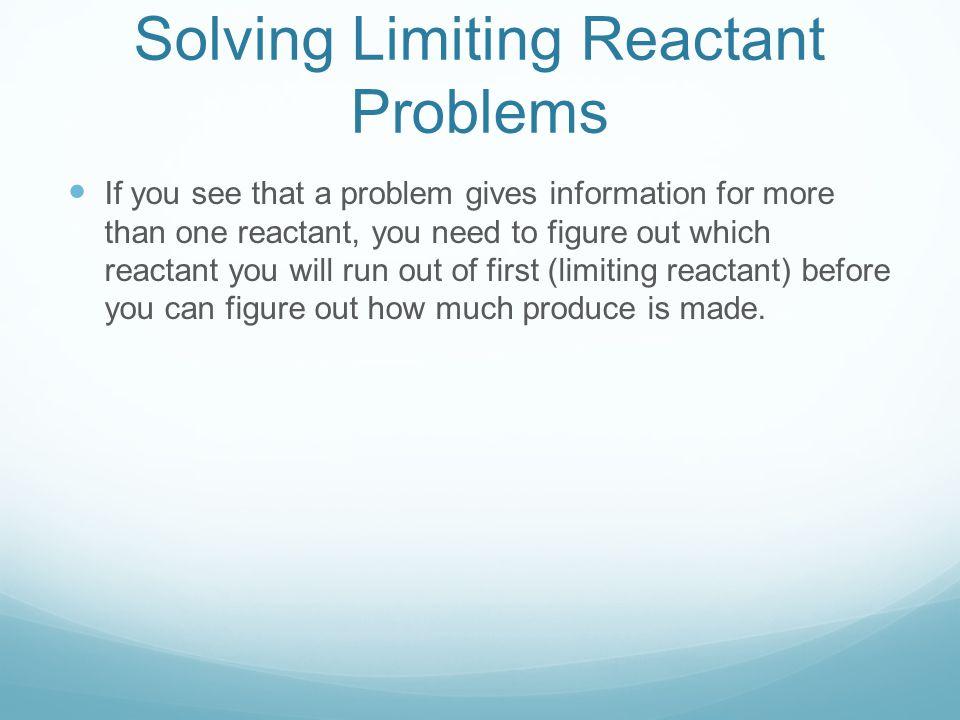 Solving Limiting Reactant Problems