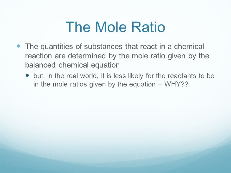The Mole Ratio