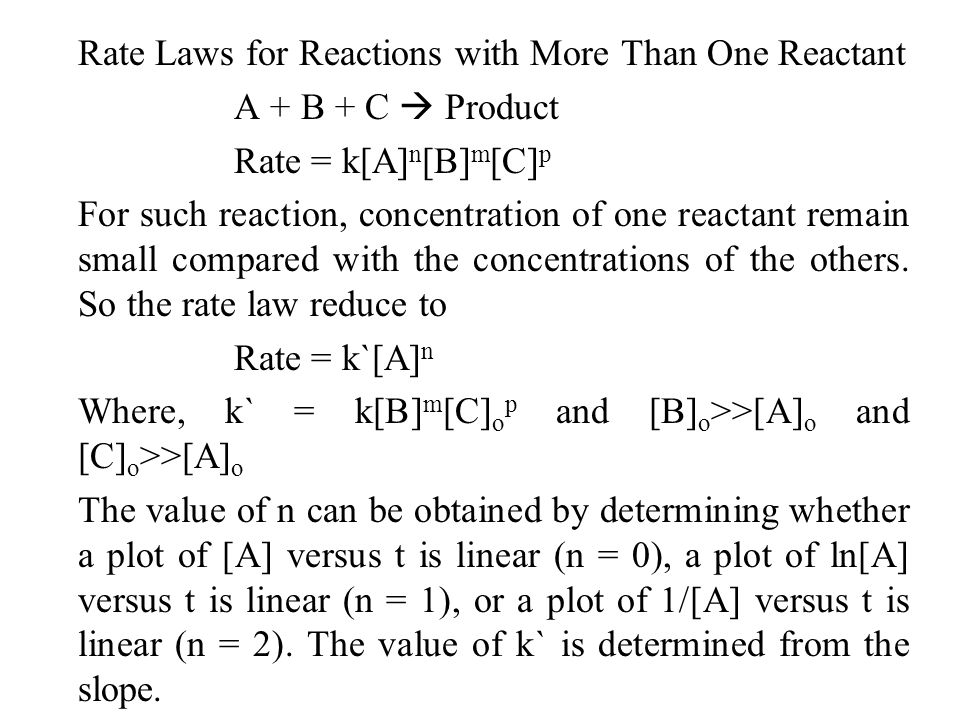 Rate Laws for Reactions with More Than One Reactant