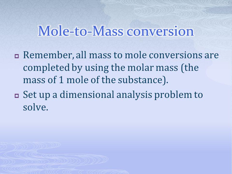 Mole-to-Mass conversion