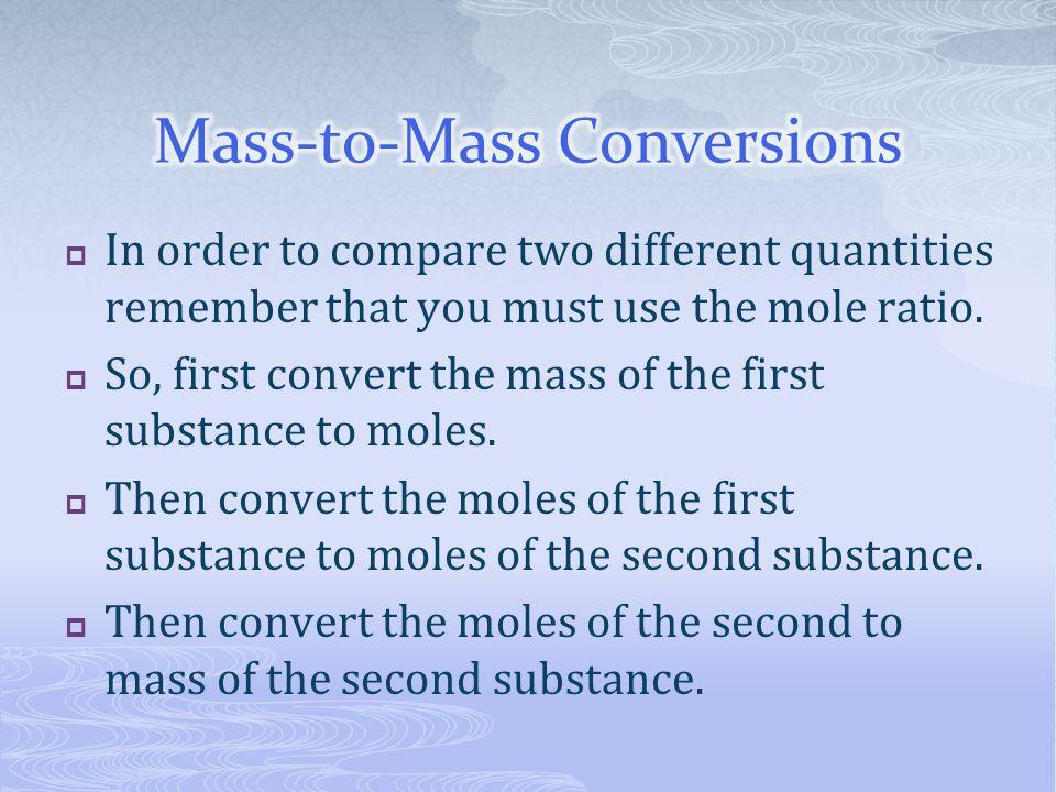 Mass-to-Mass Conversions