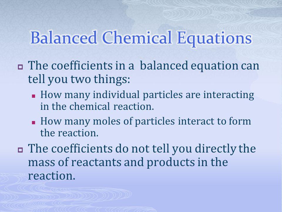 Balanced Chemical Equations