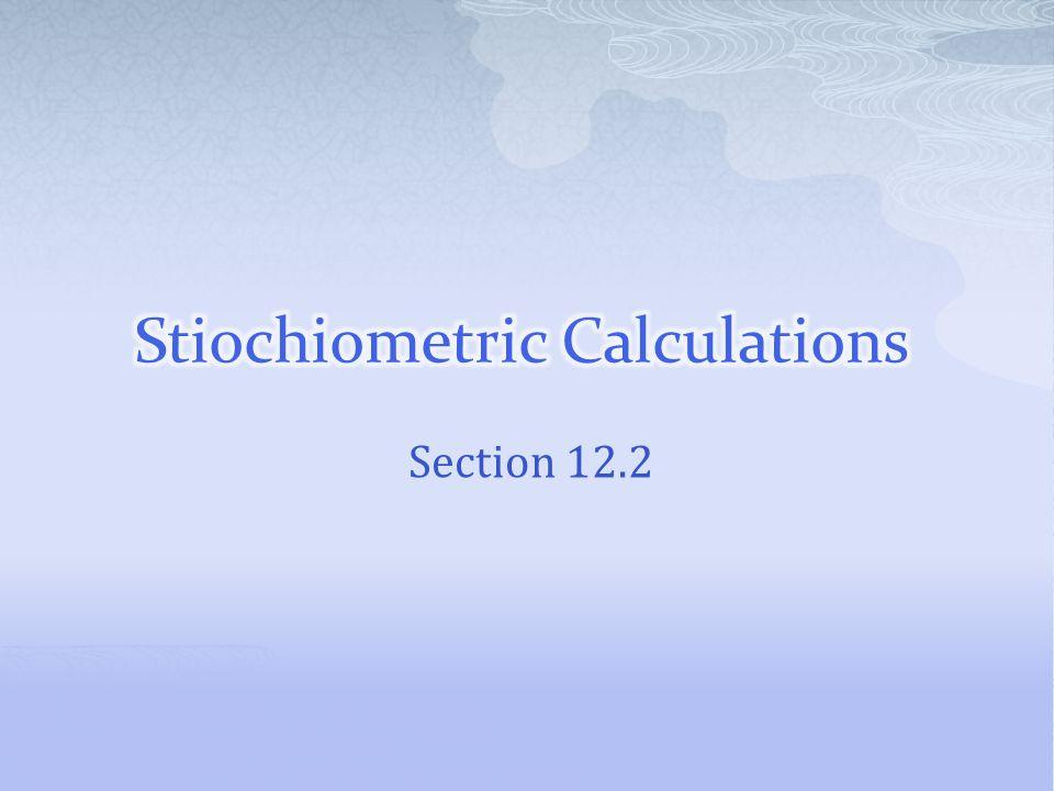 Stiochiometric Calculations