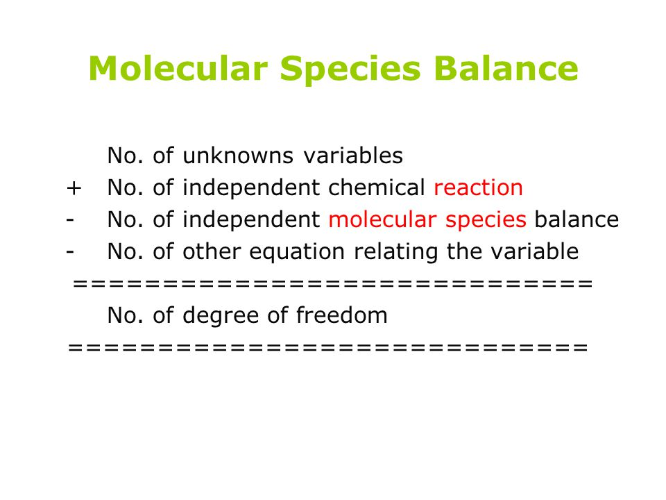 Molecular Species Balance
